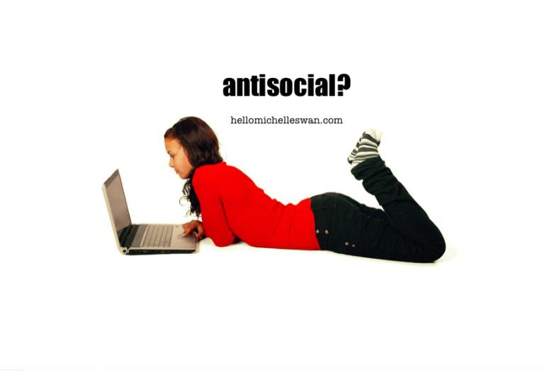 antisocial? hellomichelleswan.com